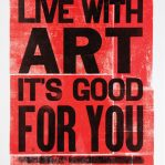 Live with ART it's good for you.